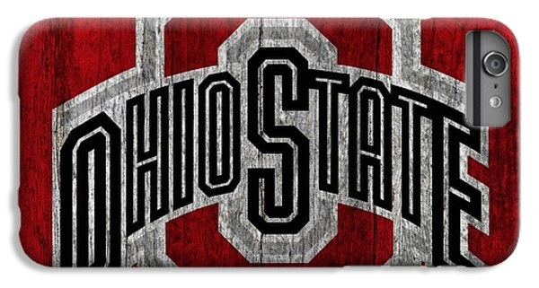 Scarlet iPhone 6s Plus Case - Ohio State University On Worn Wood by Dan Sproul