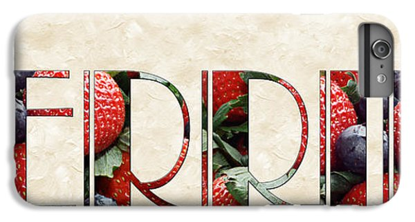 The Word Is Berries  IPhone 6s Plus Case by Andee Design