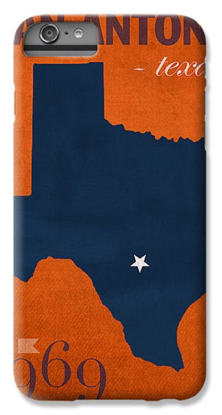 University Of Texas At San Antonio Roadrunners College Town State Map Poster Series No 111 IPhone 6s Plus Case