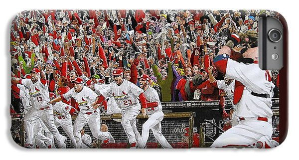 Cardinal iPhone 6s Plus Case - Victory - St Louis Cardinals Win The World Series Title - Friday Oct 28th 2011 by Dan Haraga