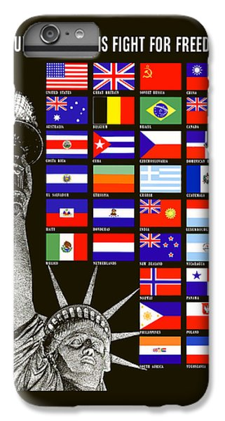 Allied Nations Fight For Freedom IPhone 6s Plus Case by War Is Hell Store