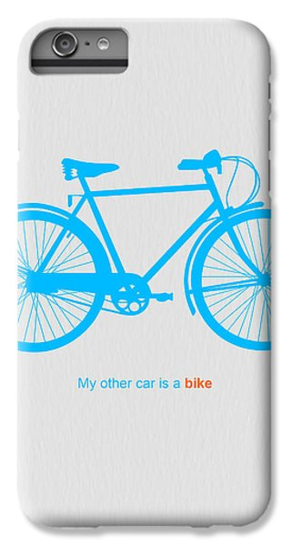 Bicycle iPhone 6s Plus Case - My Other Car Is A Bike  by Naxart Studio