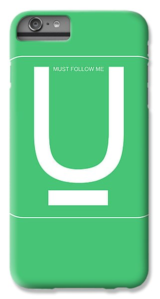 Harvard iPhone 6s Plus Case - U Must Follow Me Poster by Naxart Studio