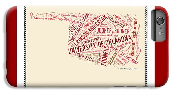 Oklahoma University iPhone 6s Plus Case - Ou Word Art University Of Oklahoma by Roberta Peake
