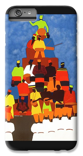 iPhone 6s Plus Case - Pyramid Of African Drummers by Synthia SAINT JAMES