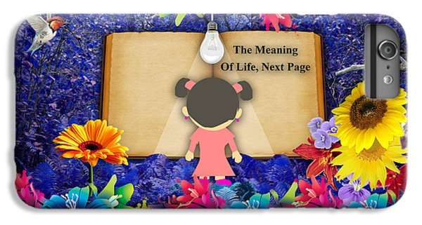 The Meaning Of Life Art IPhone 6s Plus Case