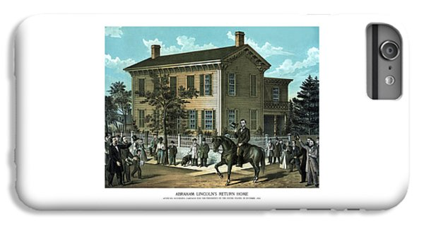 Abraham Lincoln's Return Home IPhone 6s Plus Case