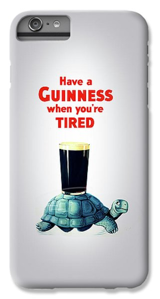 Guinness When You're Tired IPhone 6s Plus Case