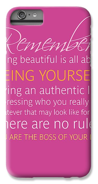 iPhone 6s Plus Case - Be Yourself by Luzia Light