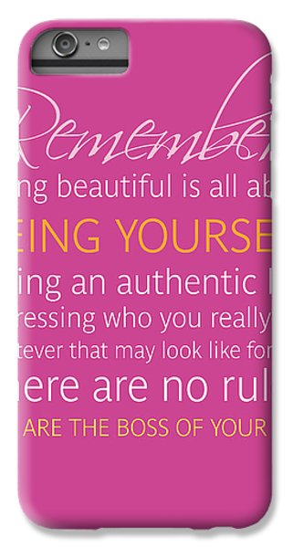 Be Yourself IPhone 6s Plus Case by Luzia Light