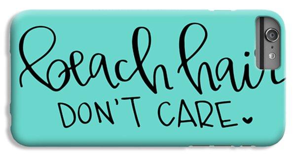 Beach Hair IPhone 6s Plus Case by Elizabeth Taylor