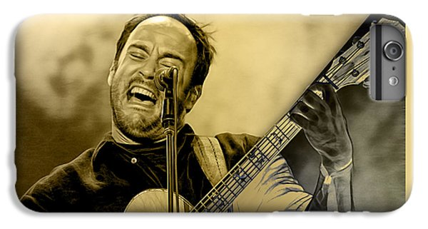 Dave Matthews Collection IPhone 6s Plus Case by Marvin Blaine
