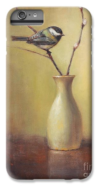 Chickadee iPhone 6s Plus Case - Early Spring Still Life by Lori McNee