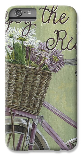 Enjoy The Ride IPhone 6s Plus Case by Debbie DeWitt