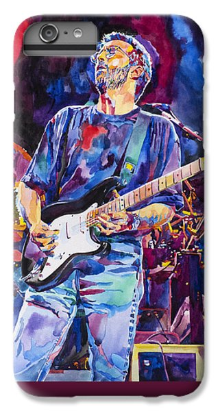 Eric Clapton And Blackie IPhone 6s Plus Case by David Lloyd Glover