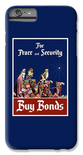 Camel iPhone 6s Plus Case - For Peace And Security - Buy Bonds by War Is Hell Store