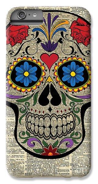 Happy Skull,sugar Skull,dia De Los Muertos,halloween Artwork IPhone 6s Plus Case