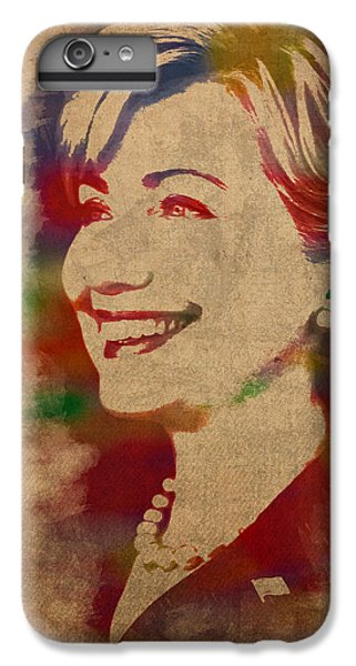 Hillary Clinton iPhone 6s Plus Case - Hillary Rodham Clinton Watercolor Portrait by Design Turnpike