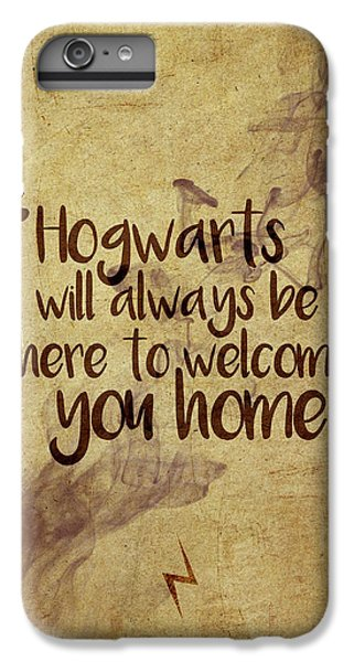 Wizard iPhone 6s Plus Case - Hogwarts Is Home by Samuel Whitton