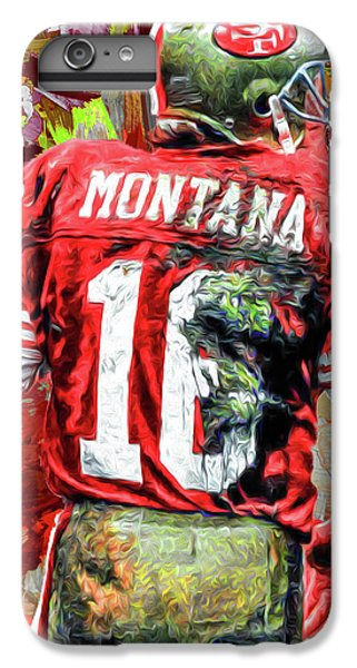 Joe Montana Football Digital Fantasy Painting San Francisco 49ers IPhone 6s Plus Case by David Haskett