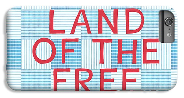 Landmarks iPhone 6s Plus Case - Land Of The Free by Linda Woods