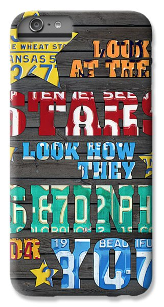Coldplay iPhone 6s Plus Case - Look At The Stars Coldplay Yellow Inspired Typography Made Using Vintage Recycled License Plates by Design Turnpike