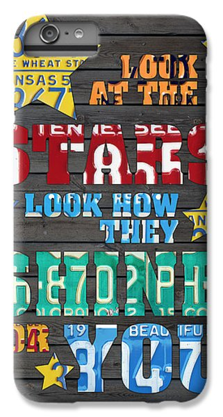 Look At The Stars Coldplay Yellow Inspired Typography Made Using Vintage Recycled License Plates IPhone 6s Plus Case by Design Turnpike