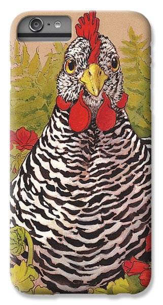 Chicken iPhone 6s Plus Case - Matilda In The Geraniums by Tracie Thompson