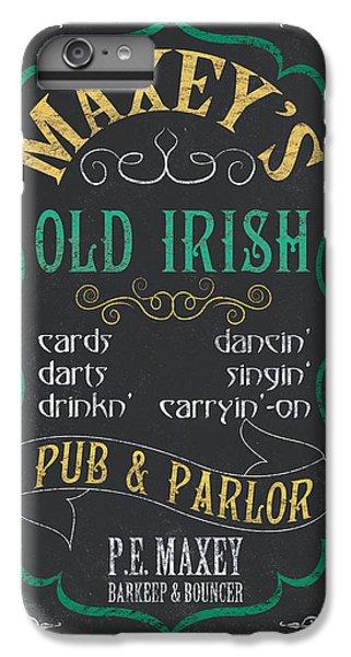 Maxey's Old Irish Pub IPhone 6s Plus Case by Debbie DeWitt