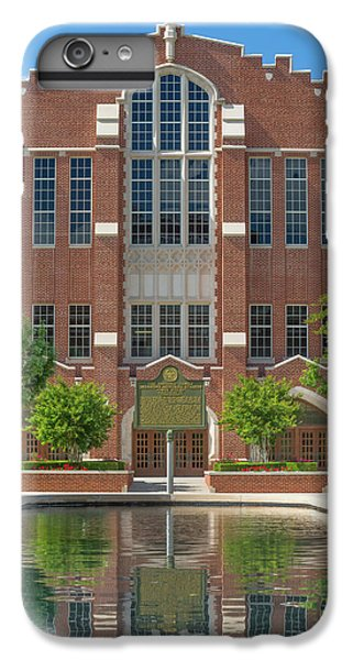 Oklahoma University iPhone 6s Plus Case -  Mccasland Field House by Ken Wolter