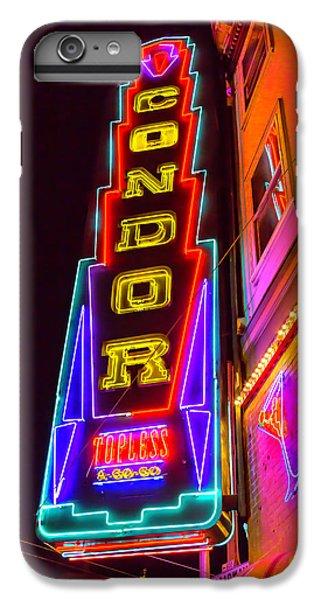 Neon Condor San Francisco IPhone 6s Plus Case by Garry Gay