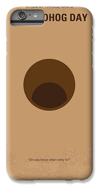 No031 My Groundhog Minimal Movie Poster IPhone 6s Plus Case
