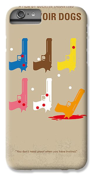 Time iPhone 6s Plus Case - No069 My Reservoir Dogs Minimal Movie Poster by Chungkong Art