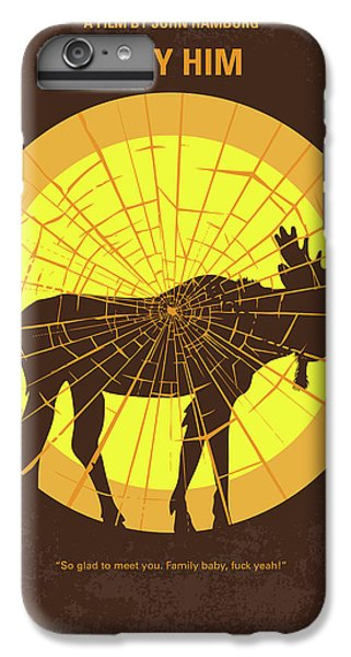 Stanford iPhone 6s Plus Case - No859 My Why Him Minimal Movie Poster by Chungkong Art