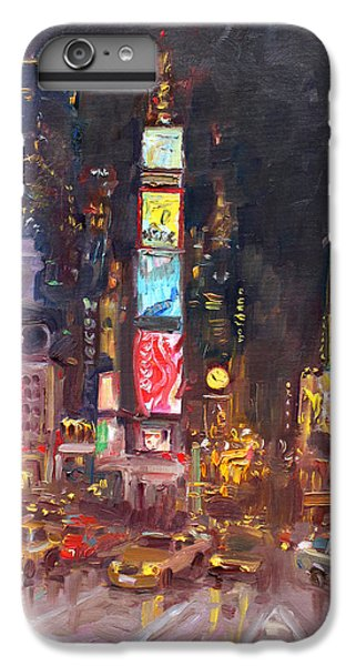 Nyc Times Square IPhone 6s Plus Case by Ylli Haruni