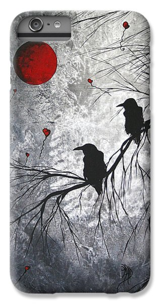 Raven iPhone 6s Plus Case - Original Abstract Surreal Raven Red Blood Moon Painting The Overseers By Madart by Megan Duncanson