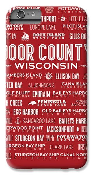 Places Of Door County On Red IPhone 6s Plus Case