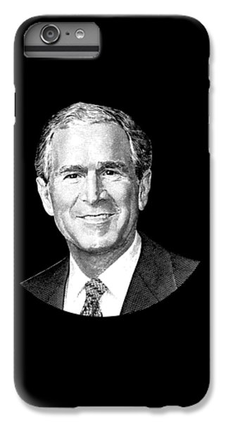President George W. Bush Graphic IPhone 6s Plus Case by War Is Hell Store