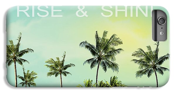 Venice Beach iPhone 6s Plus Case - Rise And  Shine by Mark Ashkenazi
