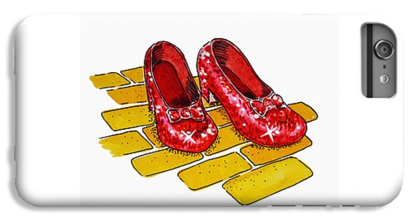 Ruby Slippers The Wizard Of Oz  IPhone 6s Plus Case by Irina Sztukowski