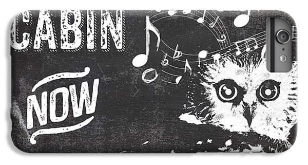 Singing Owl Cabin Rustic Sign IPhone 6s Plus Case by Mindy Sommers
