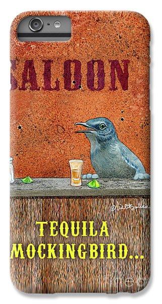 Mockingbird iPhone 6s Plus Case - Tequila Mockingbird... by Will Bullas