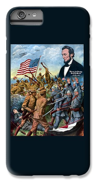 Abraham Lincoln iPhone 6s Plus Case - True Sons Of Freedom -- Ww1 Propaganda by War Is Hell Store