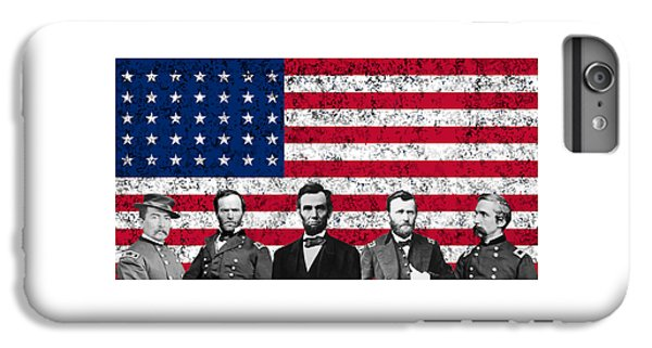 Abraham Lincoln iPhone 6s Plus Case - Union Heroes And The American Flag by War Is Hell Store