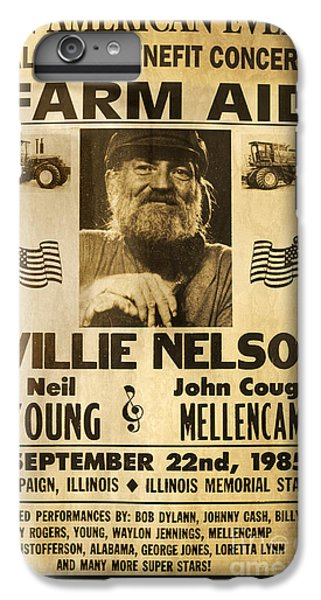 Johnny Cash iPhone 6s Plus Case - Willie Nelson Neil Young 1985 Farm Aid Poster by John Stephens
