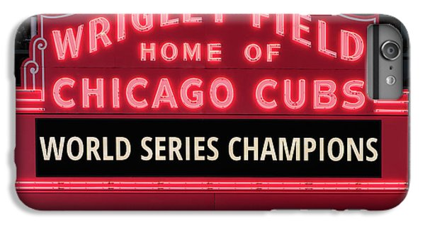 Wrigley Field Marquee Cubs World Series Champs 2016 Front IPhone 6s Plus Case by Steve Gadomski