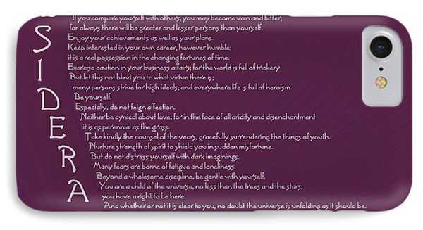 Desiderata 5 IPhone Case by Wendy Wilton