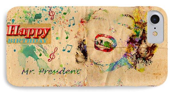 Happy Birthday Mr President IPhone Case