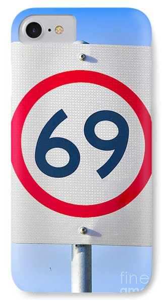 69 Road Sign On The Highway Of Love IPhone Case by Jorgo Photography - Wall Art Gallery