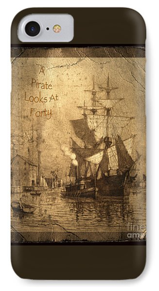 A Pirate Looks At Forty IPhone 7 Case